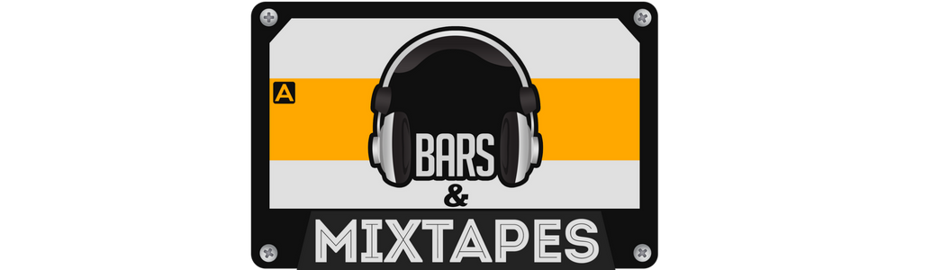 BARS & MIXTAPES