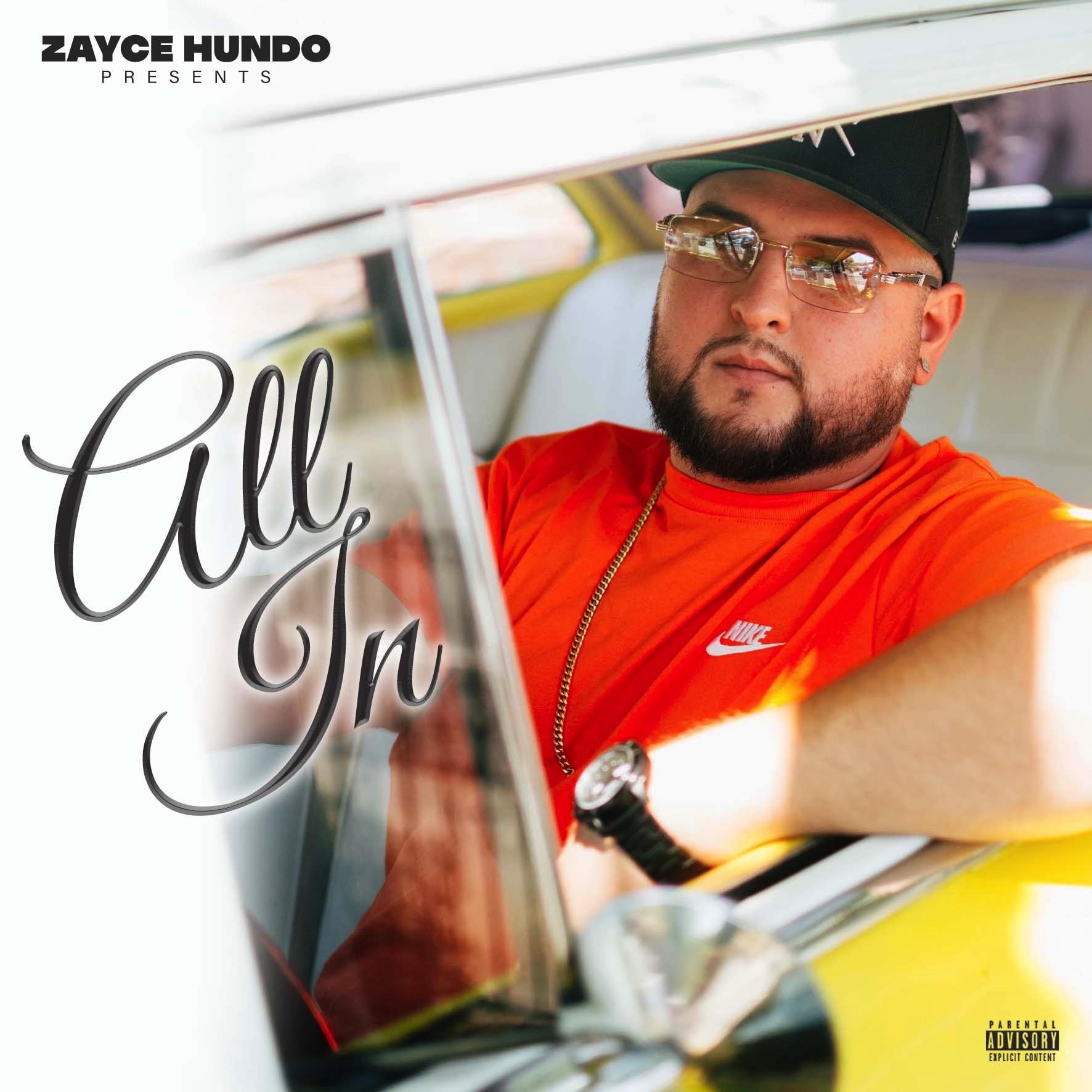 """Zayce Hundo - """"All In"""" EP"""